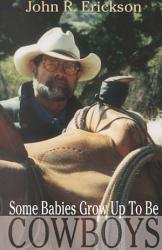 Some Babies Grow Up to be Cowboys PDF