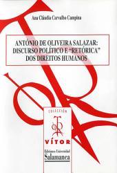 Salazarismo e retórica dos direitos humanos