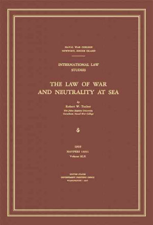 The Law of War and Neutrality at Sea PDF