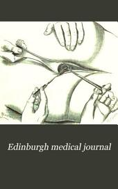 Edinburgh Medical Journal: Volume 28, Part 1