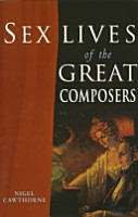 Sex Lives of the Great Composers PDF