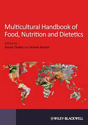 Multicultural Handbook of Food  Nutrition and Dietetics PDF