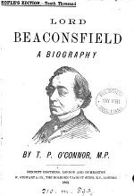 Lord Beaconsfield, a biography. People's ed