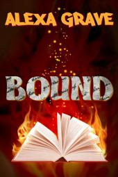 Bound: A Short Story