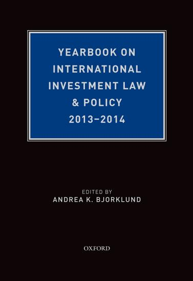 Yearbook on International Investment Law   Policy 2013 2014 PDF