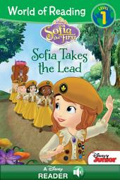 World of Reading Sofia the First: Sofia Takes the Lead: A Disney Read-Along (Level 1)