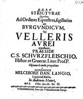 Stricturae quaedam ad ordines equestres, sigillatim ad Burgundicum qui velleris aurei; resp. Melchiore-Daniele Langio