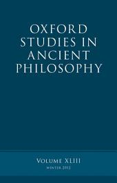 Oxford Studies in Ancient Philosophy: Volume 43