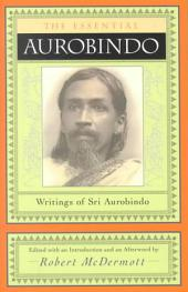 The Essential Aurobindo
