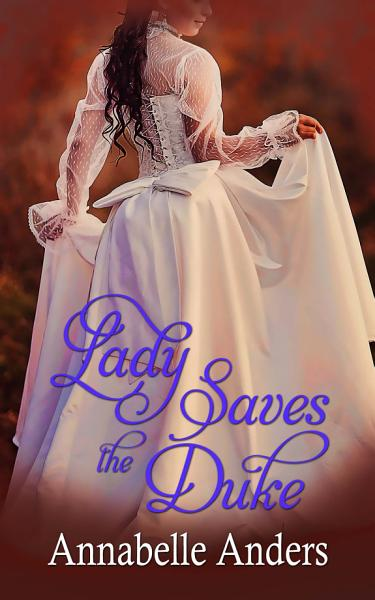 Download Lady Saves the Duke Book
