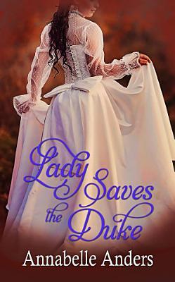 Lady Saves the Duke