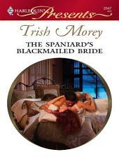 The Spaniard's Blackmailed Bride