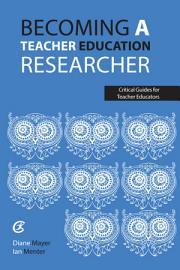 Becoming a Teacher Education Researcher PDF