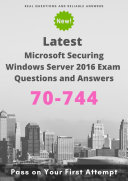 Latest 70-744 Microsoft Securing Windows Server 2016 Exam Questions & Answers