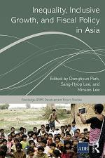 Inequality, Inclusive Growth, and Fiscal Policy in Asia