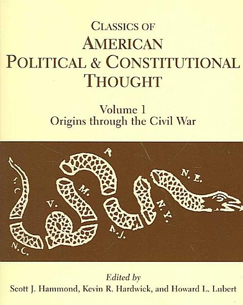 Classics Of American Political And Constitutional Civil War
