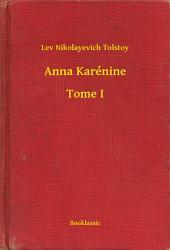 Anna Karénine -: Volume1