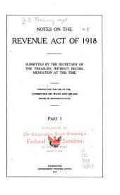 Notes on the Revenue Act of 1918: Volumes 1-2