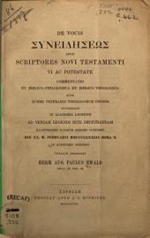 De vocis Gsuneidýsews@ apud scriptores Novi Testamenti vi ac potestate commentatio