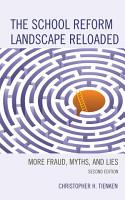 The School Reform Landscape Reloaded PDF