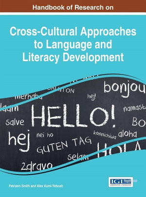 Handbook of Research on Cross Cultural Approaches to Language and Literacy Development PDF