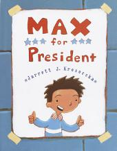 Max for President