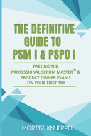 The Definitive Guide to PSM I and PSPO I PDF