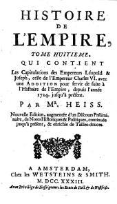 Histoire de l'Empire: contenant son origine, ses progrès, ses révolutions ... faits dans les traités de Westphalie ..