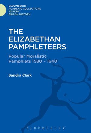 The Elizabethan Pamphleteers