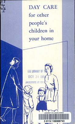 Day Care for Other People s Children in Your Home