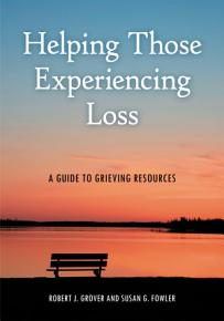 Helping Those Experiencing Loss  A Guide to Grieving Resources PDF