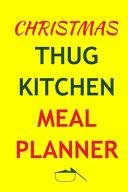 Christmas Thug Kitchen Meal Planner PDF