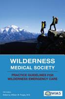 Wilderness Medical Society Practice Guidelines for Wilderness Emergency Care PDF