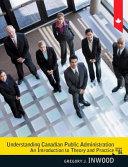 Understanding Canadian Public Administration