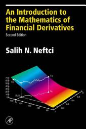 An Introduction to the Mathematics of Financial Derivatives: Edition 2