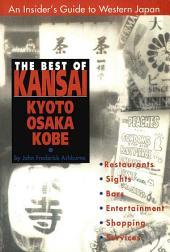 Best of Kansai: KYOTO, OSAKA, KOBE