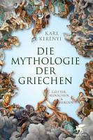 Mythologie der Griechen PDF