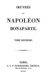Oeuvres de Napoleon Bonaparte. Tome premier -sixieme!: 1.2, Volume1