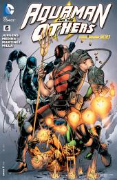Aquaman and The Others (2014-) #6