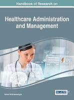 Handbook of Research on Healthcare Administration and Management PDF
