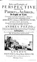 Rules and Examples of Perspective Proper for Painters and Architects, in English and Latin ...