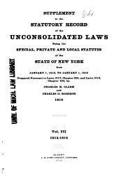 The Statutory Record of the Unconsolidated Laws: Being the Special, Private and Local Statutes of the State of New York, Volume 3