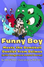 Funny Boy Meets The Dumbbell Dentist From Deimos  With Dangerous Dental Decay