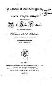 Magasin asiatique: ou, Revue géographique et historique de l'Asie centrale et septentrionale, المجلد 2