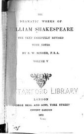 The Dramatic Works of William Shakespeare: Volume 5