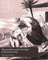 The Parables Read in the Light of the Present Day