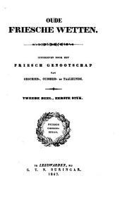 Oude friesche wetten: Volume 2,Nummer 1