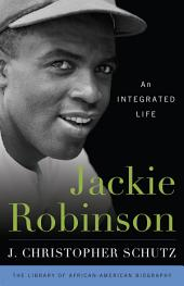 Jackie Robinson: An Integrated Life