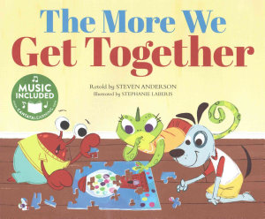 The More We Get Together