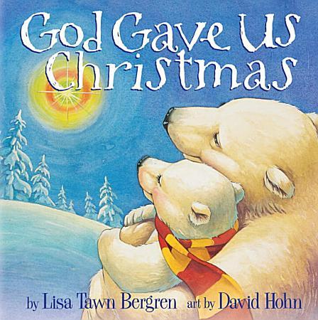 God Gave Us Christmas PDF